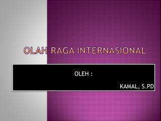 OLAH RAGA INTERNASIONAL