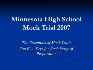 Minnesota High School Mock Trial 2007