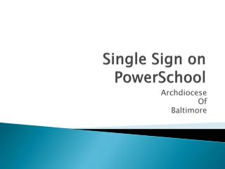 Single Sign on PowerSchool