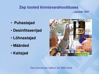 Zep tooted kinnisvarahoolduses