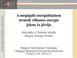 A megújuló energiabázison termelt villamos energia jelene és jövője