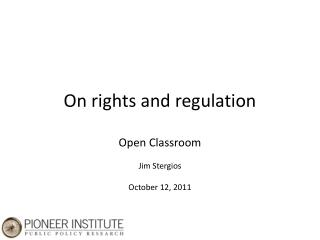 On rights and regulation