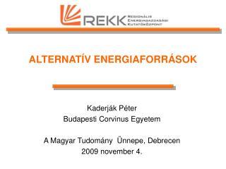 ALTERNATÍV ENERGIAFORRÁSOK