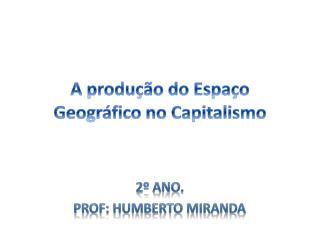 A produção do Espaço Geográfico no Capitalismo