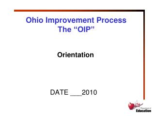 "Ohio Improvement Process The ""OIP"""