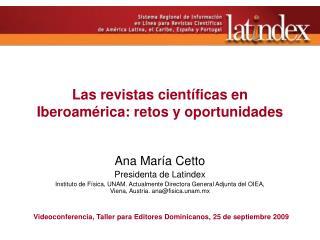 Las revistas científicas en Iberoamérica: retos y oportunidades