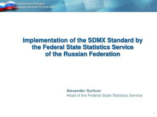 Implementation of the SDMX Standard by  the Federal State Statistics Service