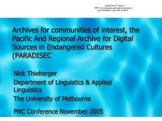 Nick Thieberger Department of Linguistics & Applied Linguistics The University of Melbourne