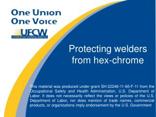 Protecting welders from hex-chrome