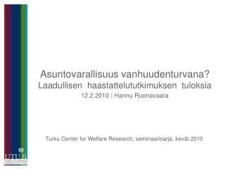 Turku Center for Welfare Research, seminaarisarja, kevät 2010