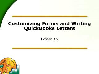 Customizing Forms and Writing QuickBooks Letters