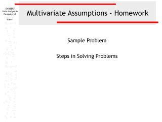 Multivariate Assumptions - Homework