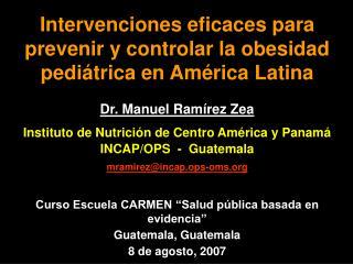 Intervenciones eficaces para prevenir y controlar la obesidad pediátrica en América Latina