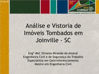 Análise e Vistoria de Imóveis Tombados em Joinville - SC