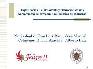 Nuria Joglar, José Luis Risco, José Manuel Colmenar, Rubén Sánchez , Alberto Díaz