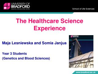 The Healthcare Science Experience