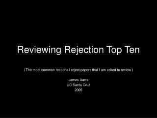 Reviewing Rejection Top Ten
