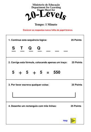 1. Continue esta sequência lógica:                       25 Points