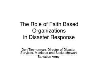 The Role of Faith Based Organizations in Disaster Response