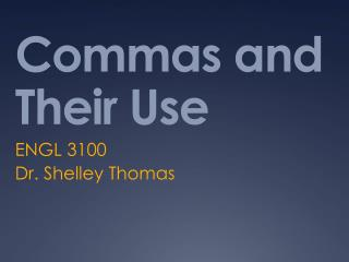 Commas and Their Use
