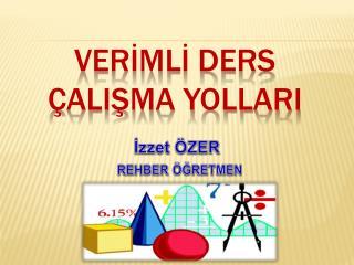 VERİMLİ DERS ÇALIŞMA YOLLARI