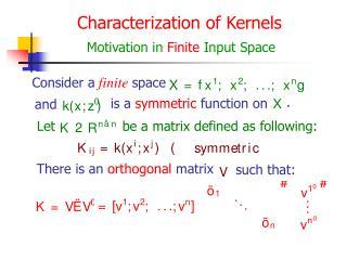 Characterization of Kernels