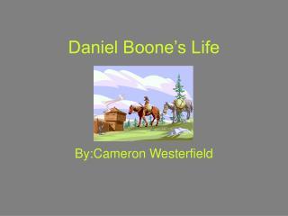 Daniel Boone's Life