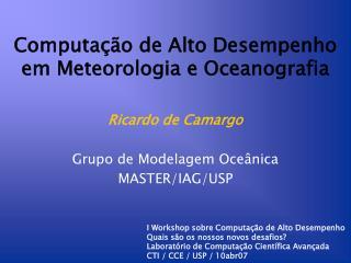 Computação de Alto Desempenho em Meteorologia e Oceanografia