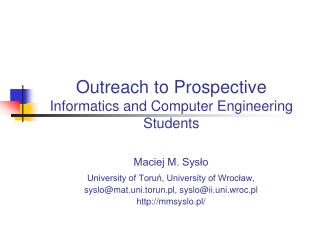 Outreach to Prospective Informatics  and Computer Engineering Students