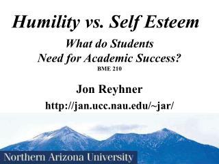 Humility vs. Self Esteem