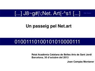 [...] J8~g# \;Net. Art{-^s1 [...]