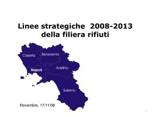 Linee strategiche  2008-2013 della filiera rifiuti