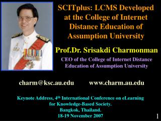 SCITplus: LCMS Developed  at the College of Internet Distance Education of Assumption University