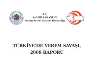 Türkiye'de verem savaşı dispanserlerine 2006'da kayıt edilen hasta sayıları