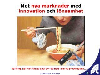 Mot  nya marknader  med  innovation  och  lönsamhet