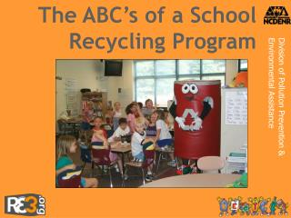 The ABC's of a School Recycling Program