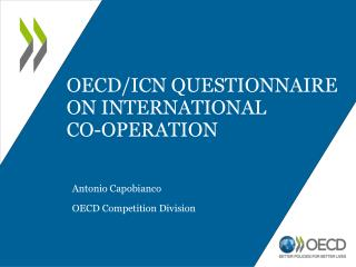 OECD/ICN Questionnaire on International  co-operation