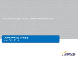AOHC Privacy Meeting Jan. 30 th , 2013