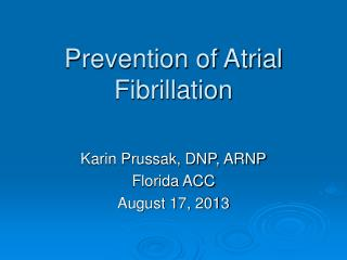Prevention of Atrial Fibrillation
