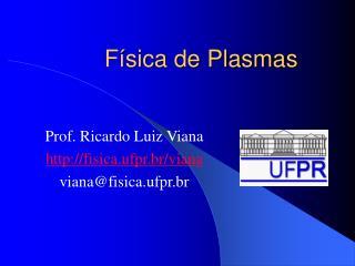 F�sica de Plasmas