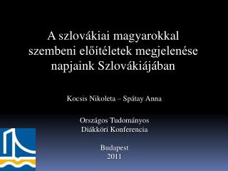A szlovákiai magyarokkal szembeni előítéletek megjelenése napjaink Szlovákiájában