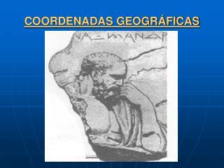 COORDENADAS GEOGR�FICAS