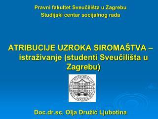 Pravni fakultet Sveučilišta u Zagrebu Studijski centar socijalnog rada