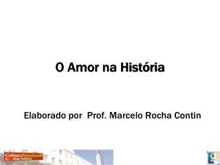 O Amor na História