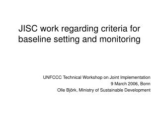 JISC work regarding criteria for baseline setting and monitoring
