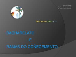 O rientaci�n  2010- 2011