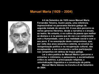 Manuel Maria (1929 – 2004)