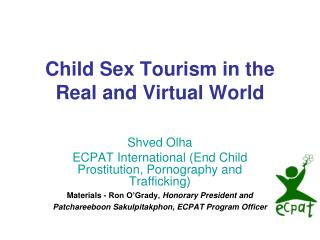Child Sex Tourism in the Real and Virtual World