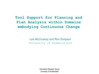 Tool Support for Planning and Plan Analysis within Domains embodying Continuous Change
