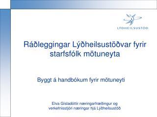 Ráðleggingar Lýðheilsustöðvar fyrir starfsfólk mötuneyta